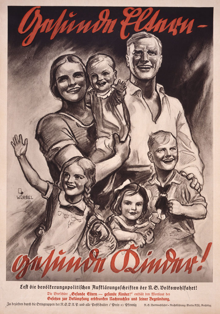 "A propaganda poster for the Nazi party. The illustration shows the ideal ""Aryan"" family - smiling woman, man and 4 children (the boy wearing a Hitler's youth uniform and the youngest girl holding a doll) with blonde hair and wide smiles."